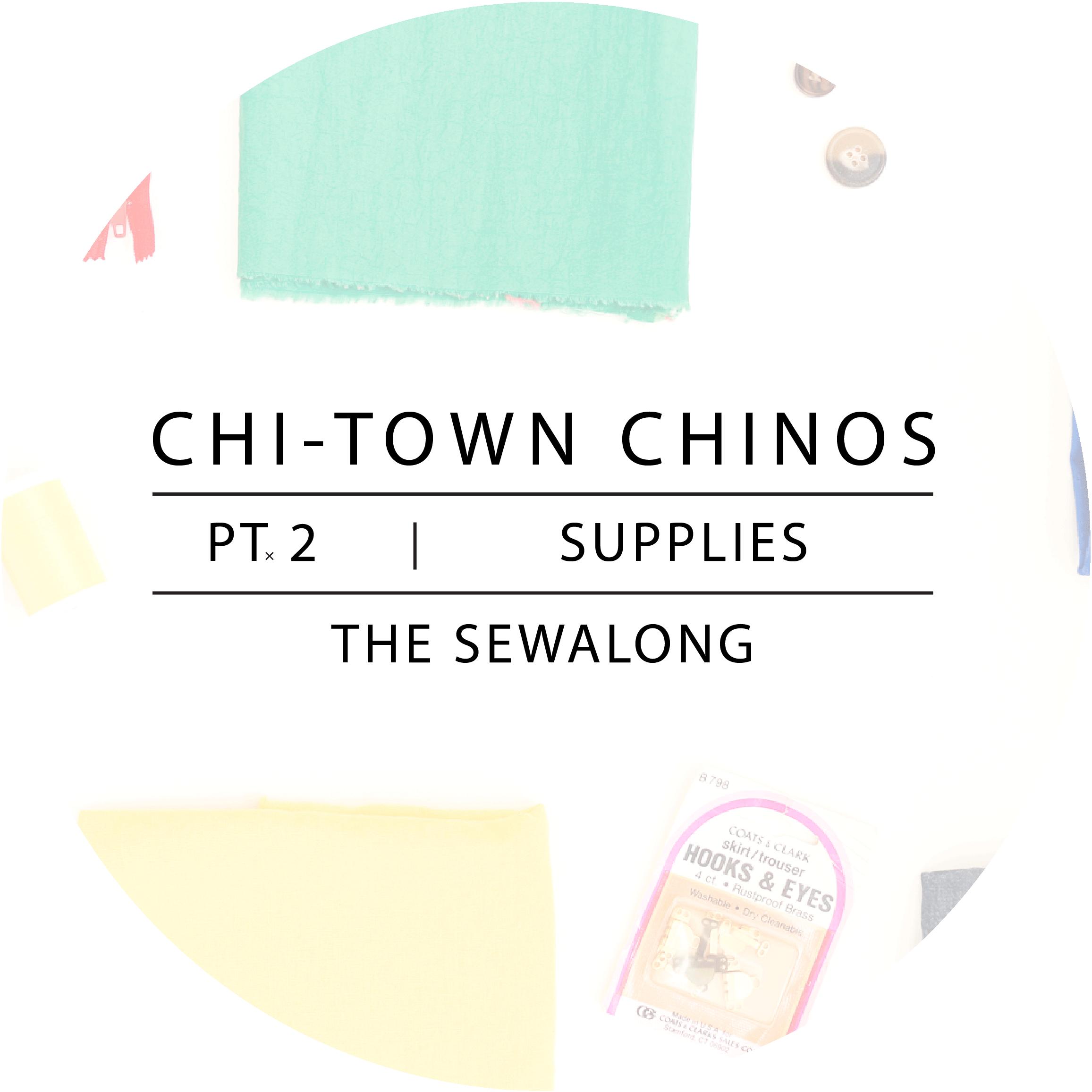 Chi-Town Chinos Sewalong Pt. 2