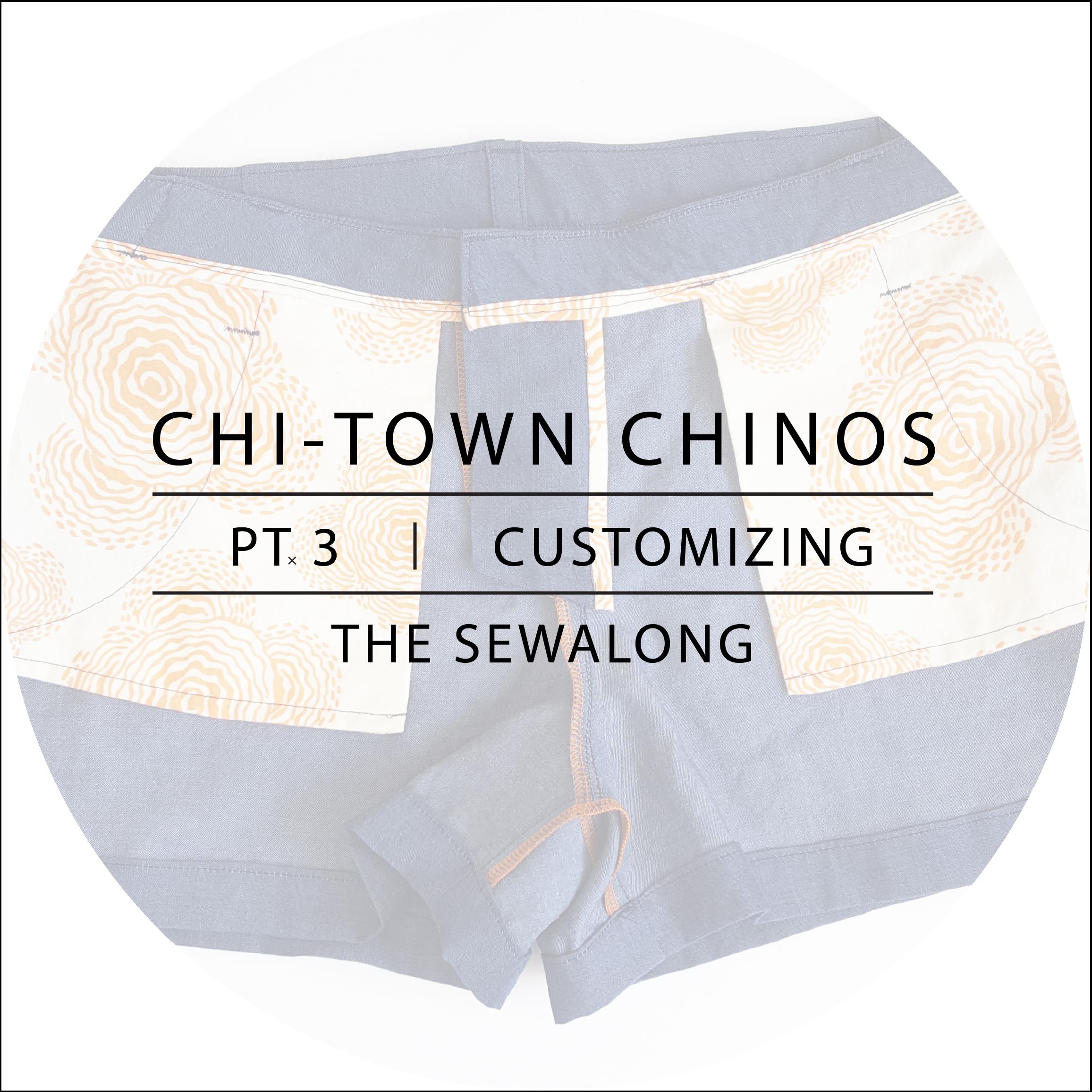Chi-Town Chinos Sewalong Pt 3