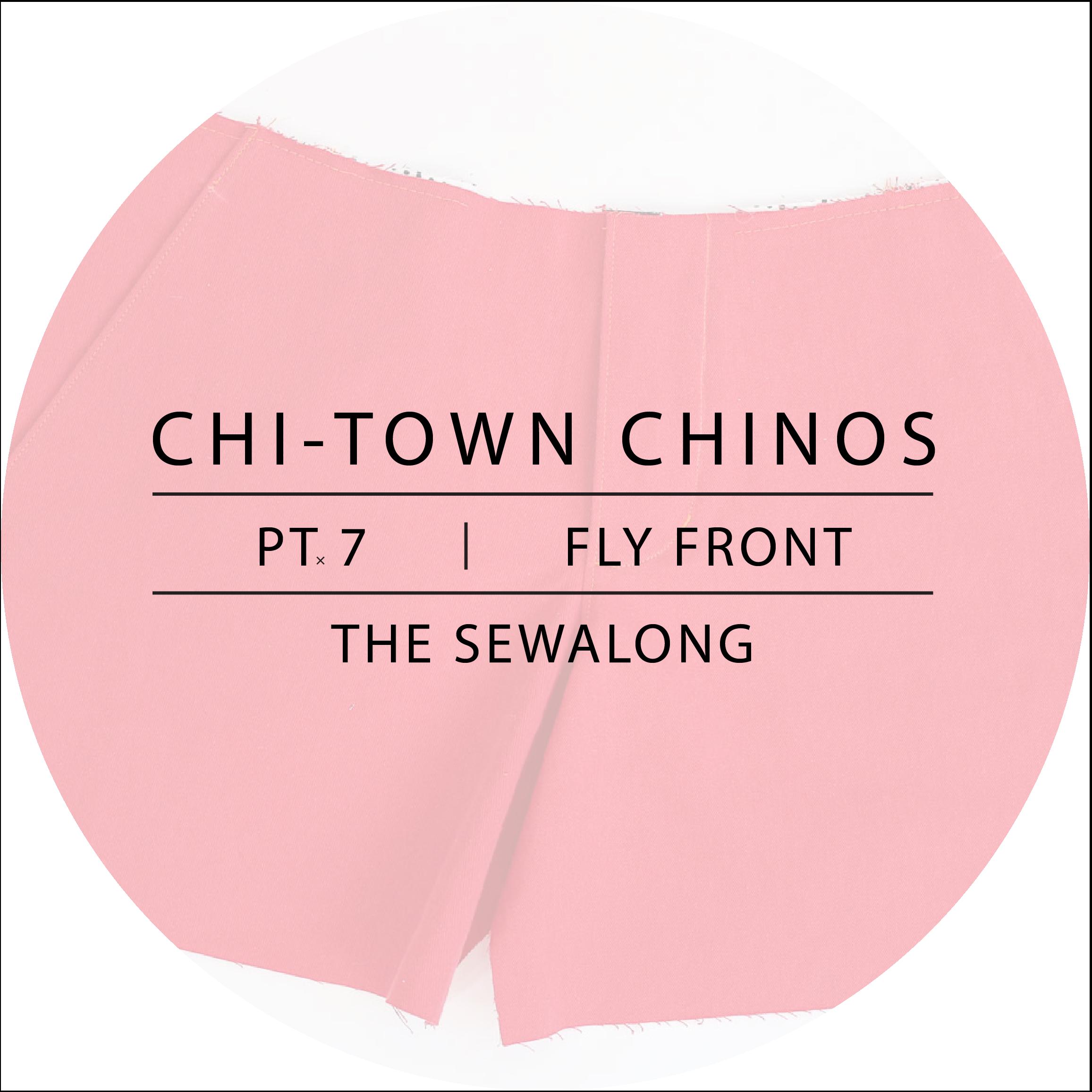 Chi-Town Chinos Sewalong Pt. 7