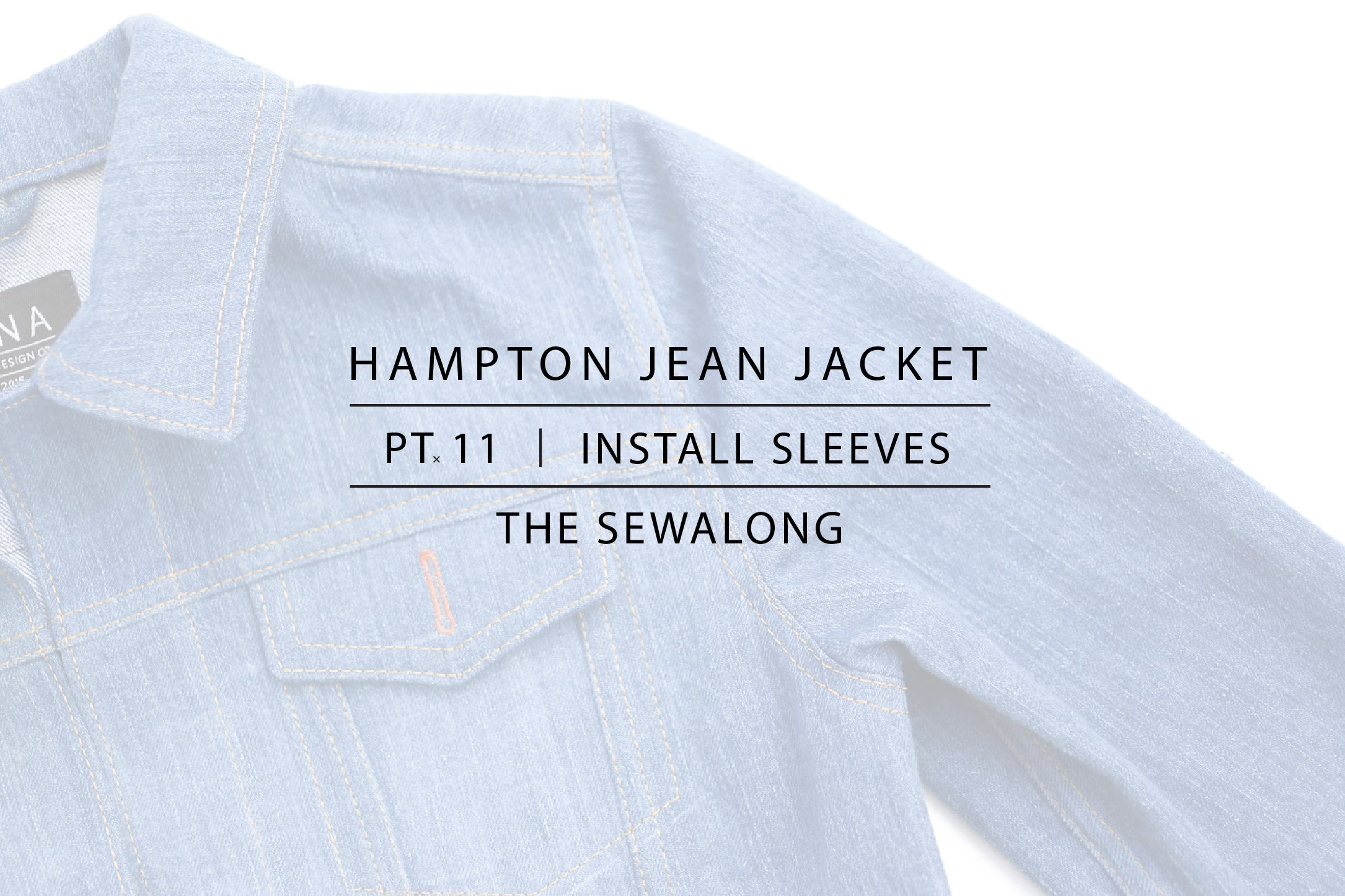Hampton Jean Jacket Sewalong Pt. 11