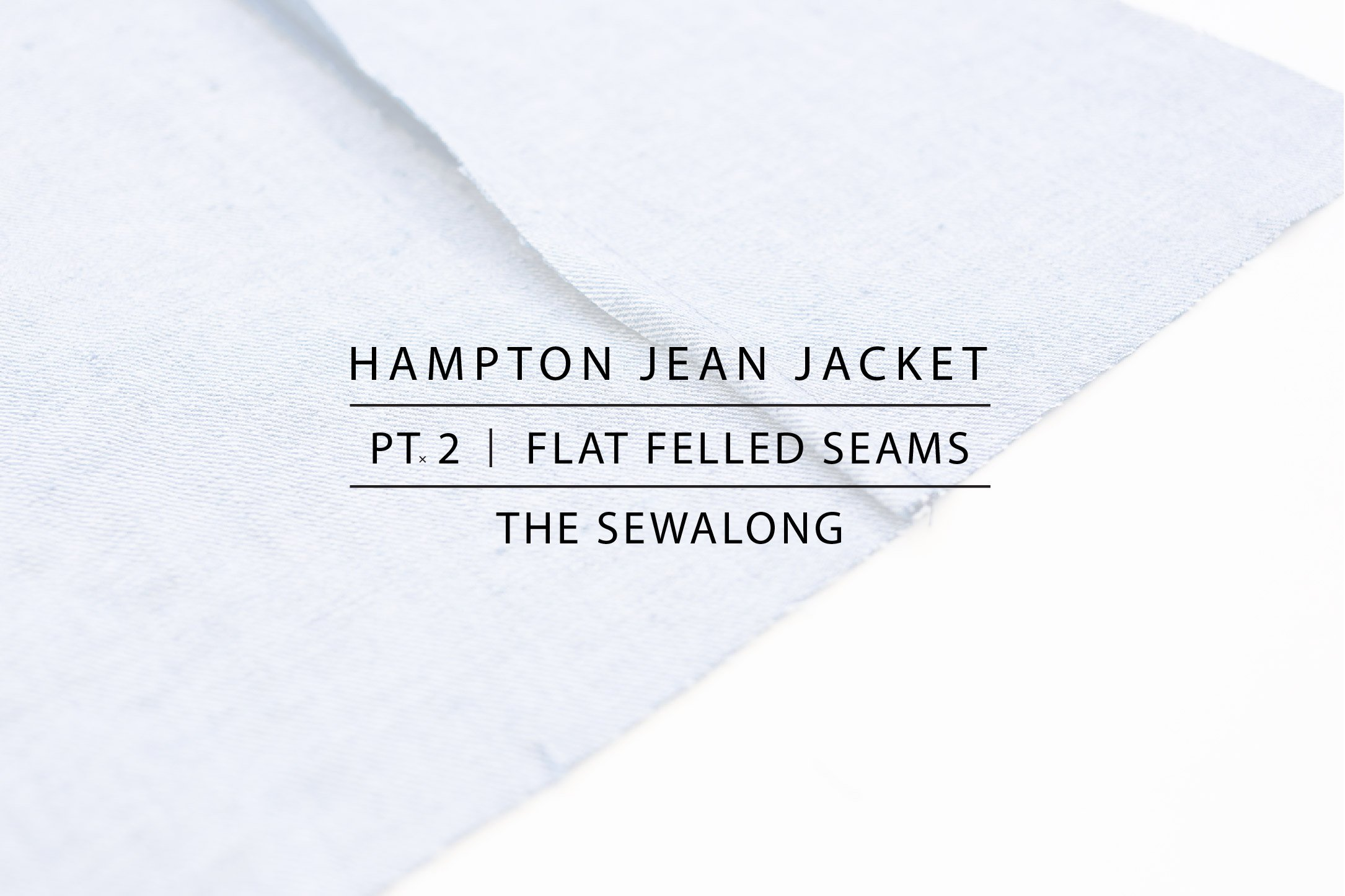 Hampton Jean Jacket Sewalong Pt. 2
