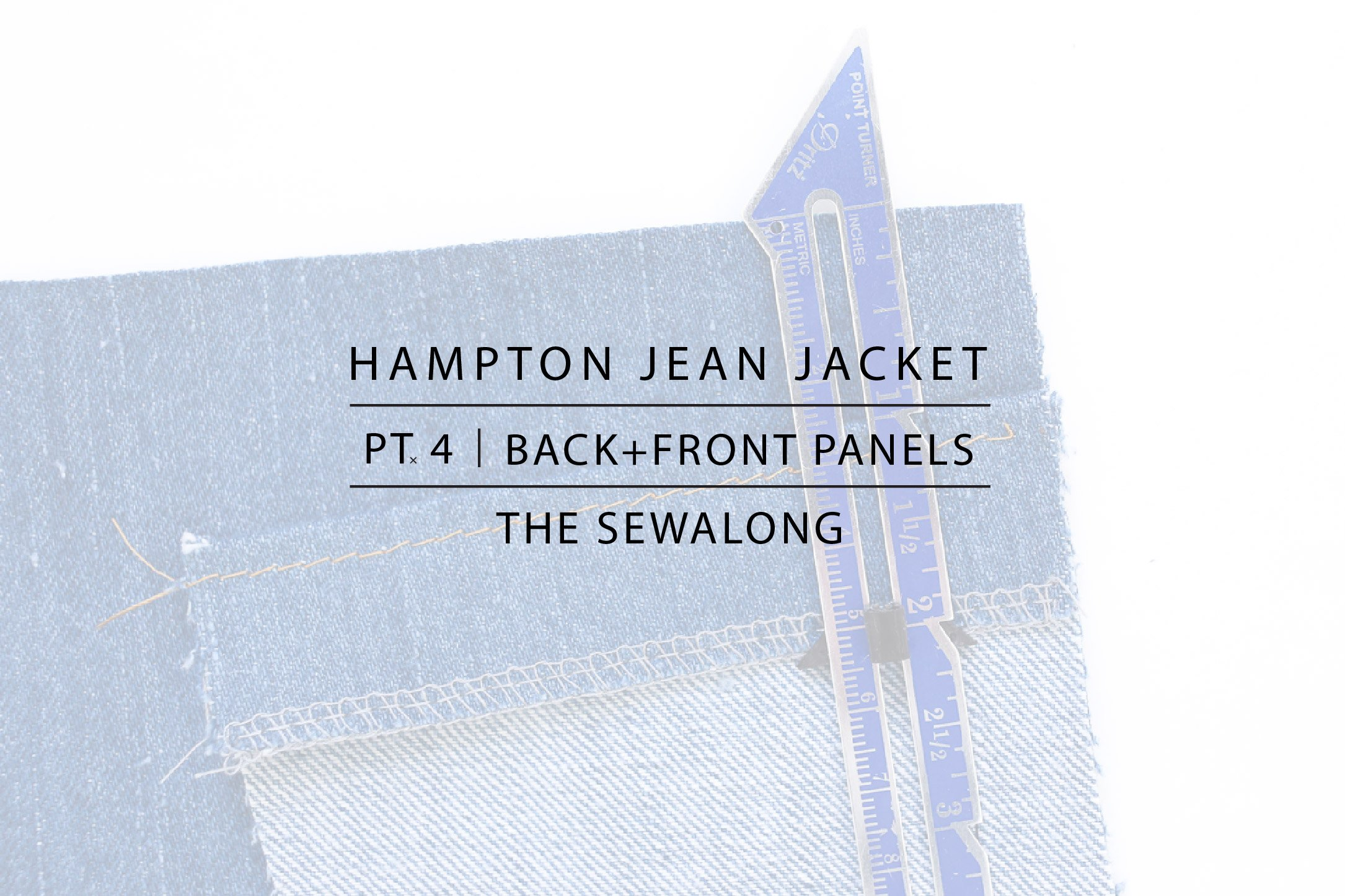 Hampton Jean Jacket Sewalong Pt. 4