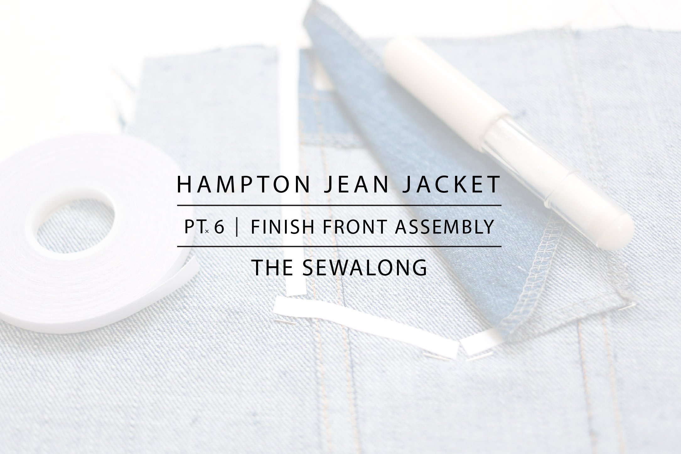 Hampton Jean Jacket Sewalong Pt. 6