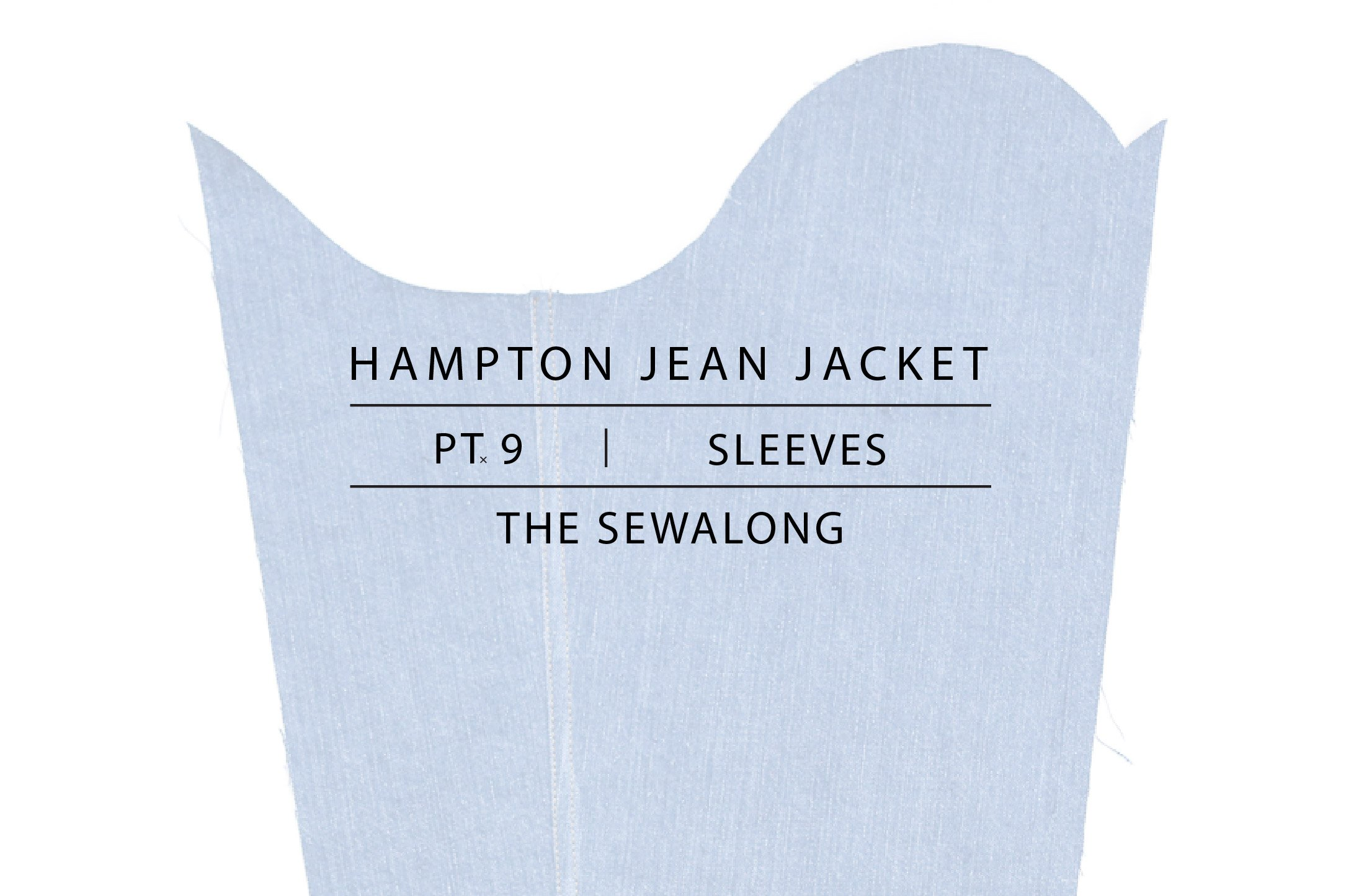 Hampton Jean Jacket Sewalong Pt. 9