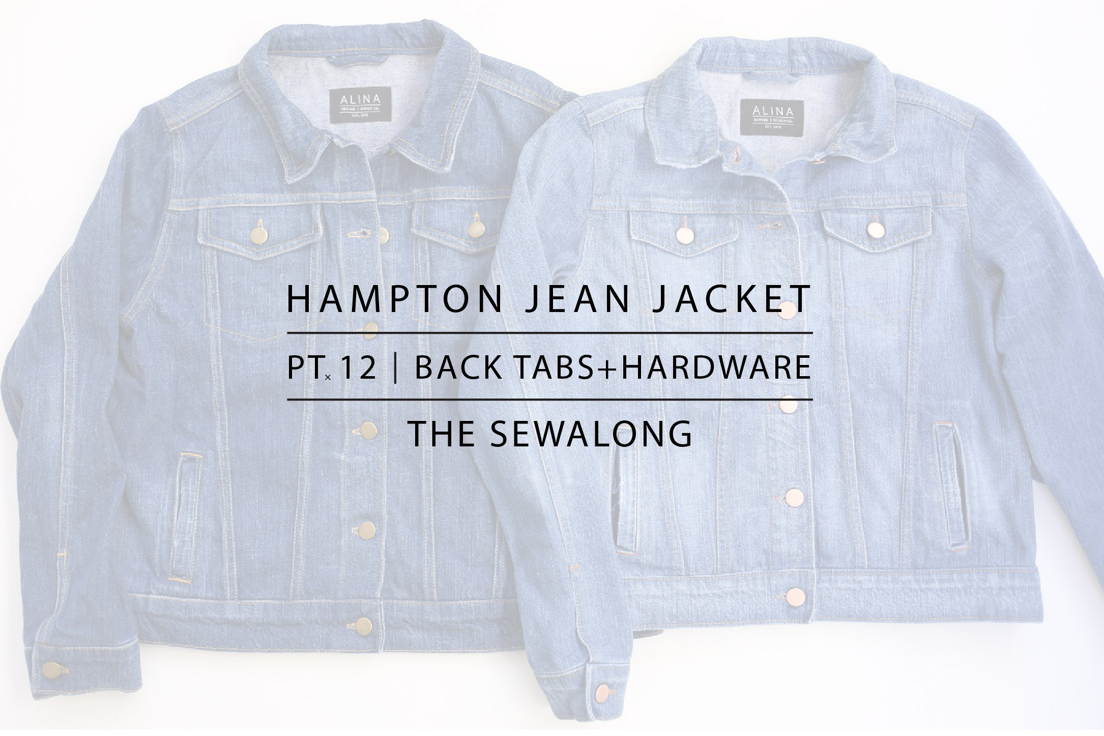 Hampton Jean Jacket Sewalong Pt. 12