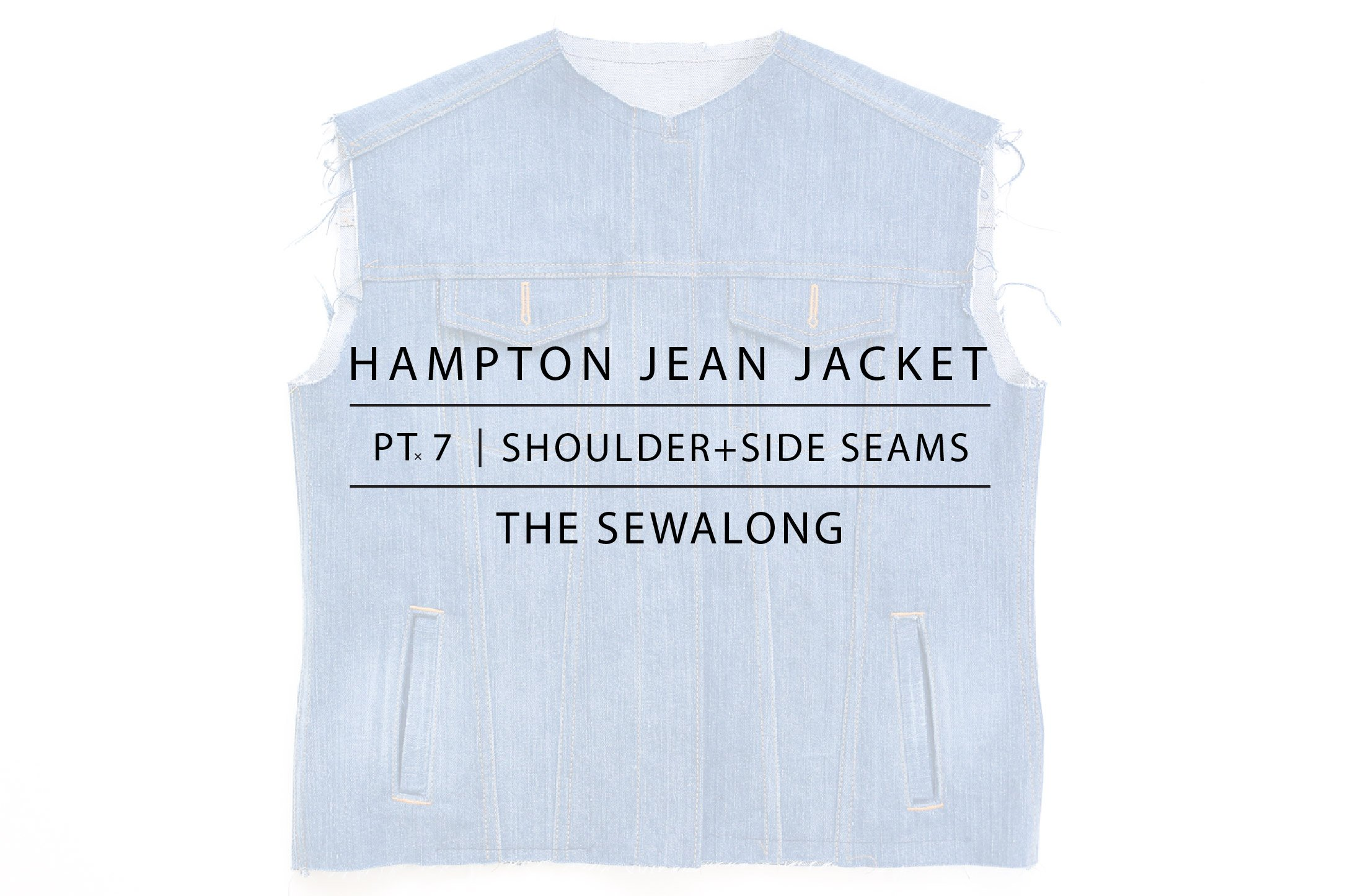 Hampton Jean Jacket Sewalong Pt. 7