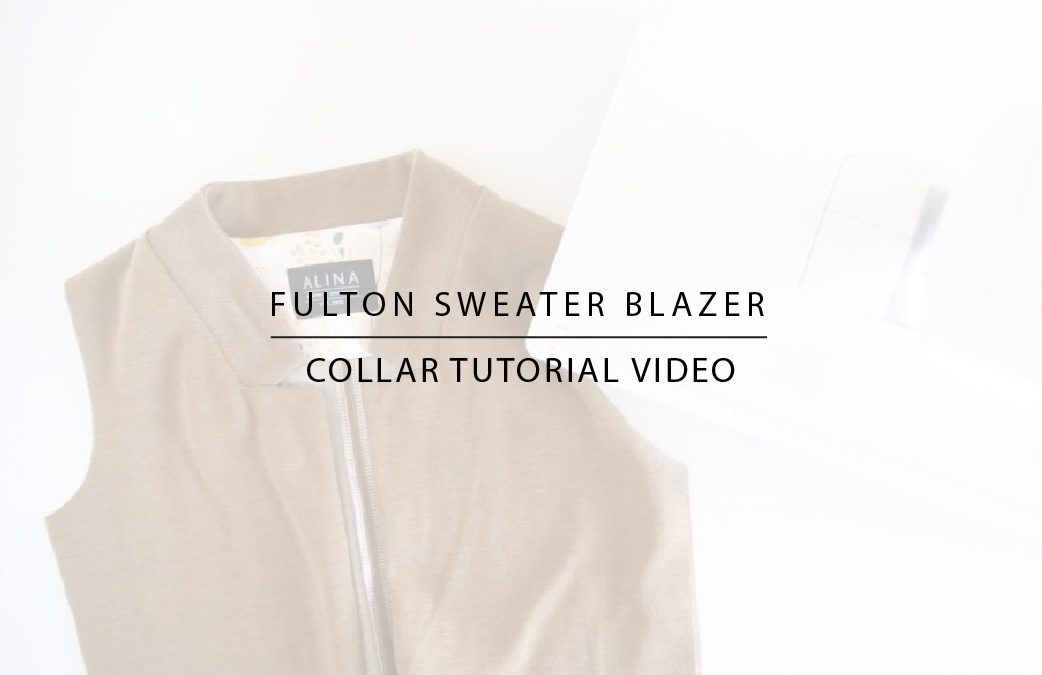 Fulton Sweater Blazer: Collar Tutorial Video