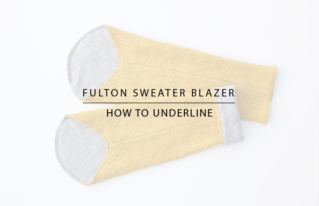 Fulton Sweater Blazer: How to Underline