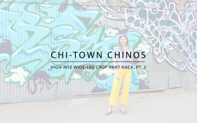 Chi-Town Chinos: High-Rise Wide-Leg Crop Pant Hack (Part 2)